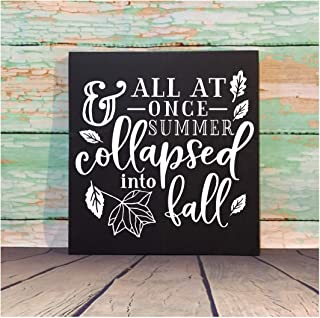 Waaa Fall Sign Hand Painted Sign All at Once Summer Collapsed Into Fall Fall Decor Falling Leaves Farmhouse Decor