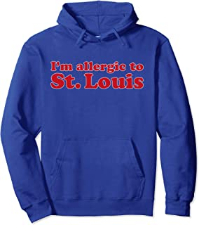 I'm Allergic To St. Louis | Funny Chicago Baseball T-shirt Pullover Hoodie