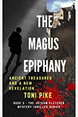 The Magus Epiphany: Ancient treasures and a new revelation (The Jotham Fletcher Mystery Thriller Series Book 3) (English Edition) Formato Kindle