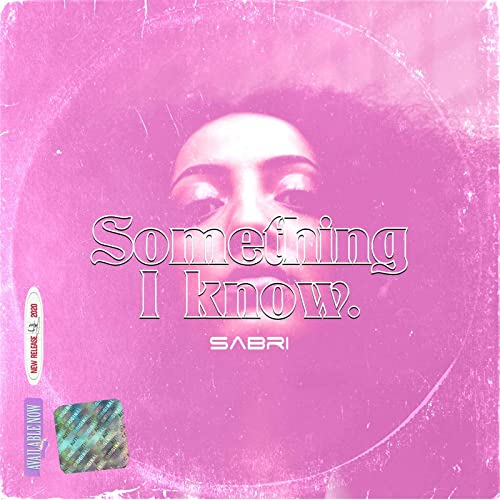 Something I Know [Explicit]