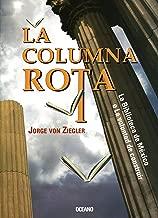 La columna rota: La biblioteca de México o La voluntad de construir (Los otros libros) (Spanish Edition)