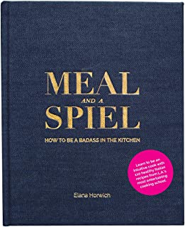 Meal and a Spiel: How to be a Badass in the Kitchen