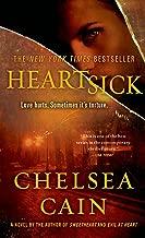 Heartsick: A Thriller (Archie Sheridan & Gretchen Lowell Book 1)