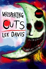 Whispering Cuts Kindle Edition