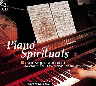Piano Spirituals : La Magie Des Plus Beaux Negro Spirituals Au Piano