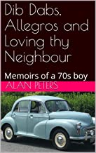 Dib Dabs, Allegros and Loving thy Neighbour: Memoirs of a 70s boy