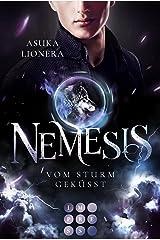 Nemesis 2: Vom Sturm geküsst: Götter-Romantasy mit starker Heldin, in der Fantasie und Realität ganz nah beieinander liegen Kindle Ausgabe