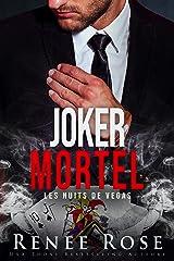 Joker mortel (Les Nuits de Vegas t. 5) Format Kindle