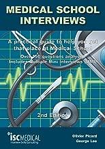 مقابلات كلية الطب: دليل عملي لمساعدتك في الحصول على ذلك المكان في المدرسة الطبية - أكثر من 150 سؤالاً. يتضمن مقابلات صغيرة متعددة
