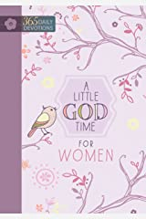 A Little God Time for Women: 365 Daily Devotions Kindle Edition