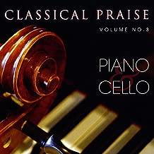 Classical Praise Volume 3: Piano & Cello