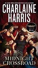 Midnight Crossroad (A Novel of Midnight, Texas Book 1)