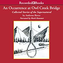 An Occurrence at Owl Creek Bridge: Collected Stories of the Supernatural