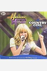 Hannah Montana the Movie: Country Girl Library Binding