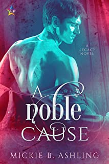 A Noble Cause (Legacy Book 2)