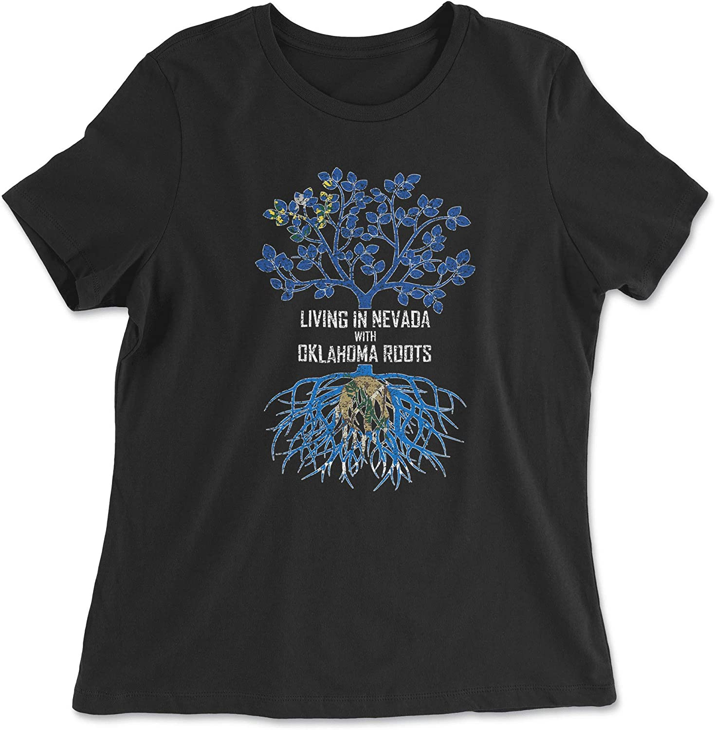 HARD EDGE DESIGN Women's Living in Nevada with Oklahoma Roots T-Shirt