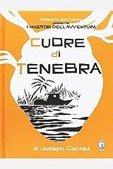 Roberto Recchioni presenta: I maestri dell'avventura. Cuore di tenebra da Joseph Conrad Hardcover
