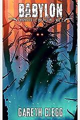 Babylon: A Weird West / Western Horror Novella Series (Chronicles of the Fallen Book 2) Kindle Edition