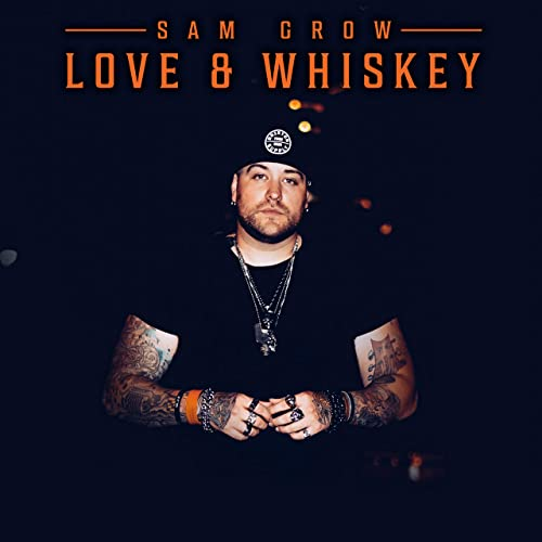 Love and Whiskey
