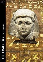Tolomeo XV. Cesarione (Historia Romana Vol. 10)