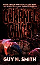 The Charnel Caves: A Crabs Novel (Crabs Series Book 8)