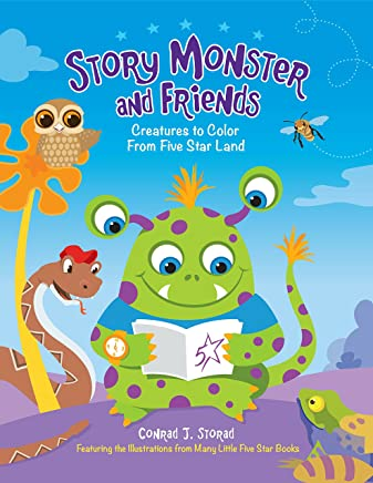 Story Monster and Friends: Creatures to Color from Five Star Land