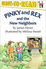 Pinky and Rex and the New Neighbors Kindle Edition