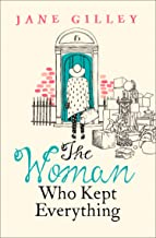 The Woman Who Kept Everything: The new, most uplifting feel good fiction book to read in 2019