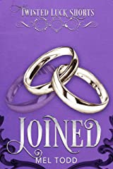 Joined (Twisted Luck) Kindle Edition
