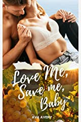 Love Me Save Me, Baby : Liebesroman (German Edition) Format Kindle