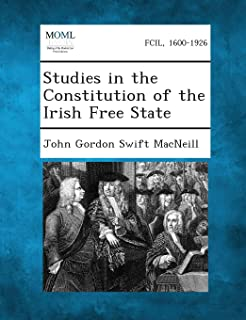 Studies in the Constitution of the Irish Free State