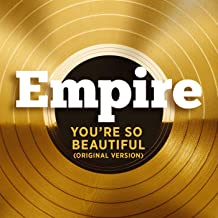 empire you re so beautiful mp3