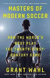 مسترهای فوتبال مدرن: چگونه بهترین های جهان بازی بیست و یک قرن را بازی می کنند