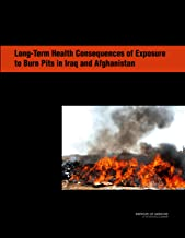 Long-Term Health Consequences of Exposure to Burn Pits in Iraq and Afghanistan