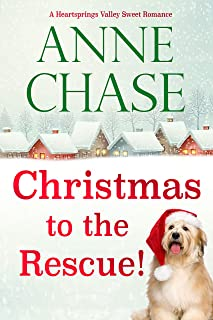 Christmas to the Rescue! (Heartsprings Valley Sweet Romance Book 1)
