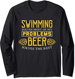 Swimming Shirt - Solves Most Of My Problems - Beer Shirt Long Sleeve T-Shirt