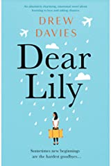 Dear Lily: An absolutely charming, emotional novel about learning to love and taking chances Kindle Edition