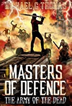 Masters of Defence: The Army of the Dead
