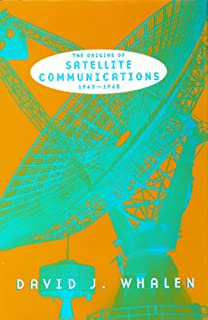 The Origins of Satellite Communications,