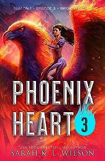 Phoenix Heart: Episode 3: Bright Feather