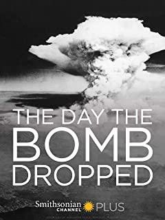 The Day The Bomb Dropped