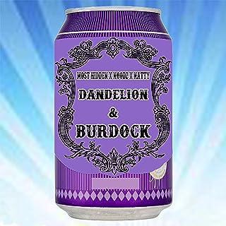 Dandelion & Burdock [Explicit]