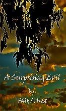 A Surprising Evil