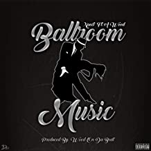 Ballroom Music (feat. A-Wood)