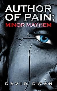Author of Pain: Minor Mayhem (English Edition)