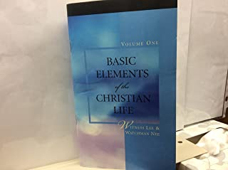 Basic Elements of the Christian Life, Vol. 1