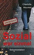 Sozial war einmal (German Edition)