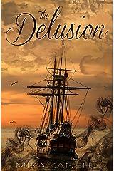 The Delusion: A Naupaka short-story Kindle Edition