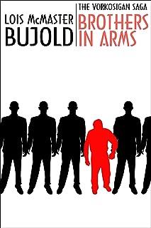 Brothers in Arms (Vorkosigan Saga) (Miles Vorsokigan Book 5)