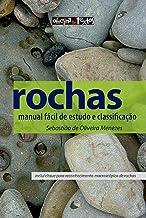 Rochas: Manual Fácil de Estudo e Classificação